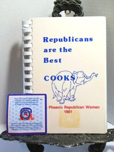 REPUBLICANS ARE THE BEST COOKS 1981 AZ Cookbook PLUS 2008 RNC Political Pin