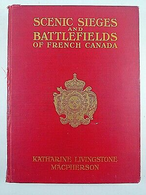 Canadian British Scenic Sieges and Battlefields of French Canada Reference Book