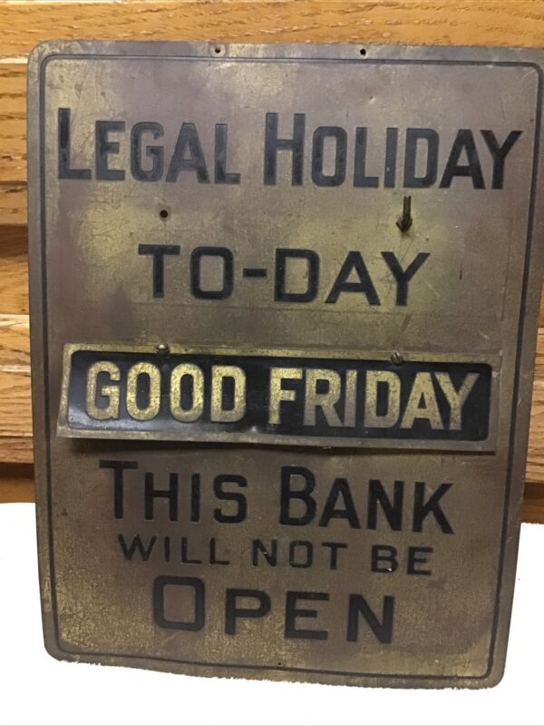 Early brass bank Holiday open close sign antique art deco