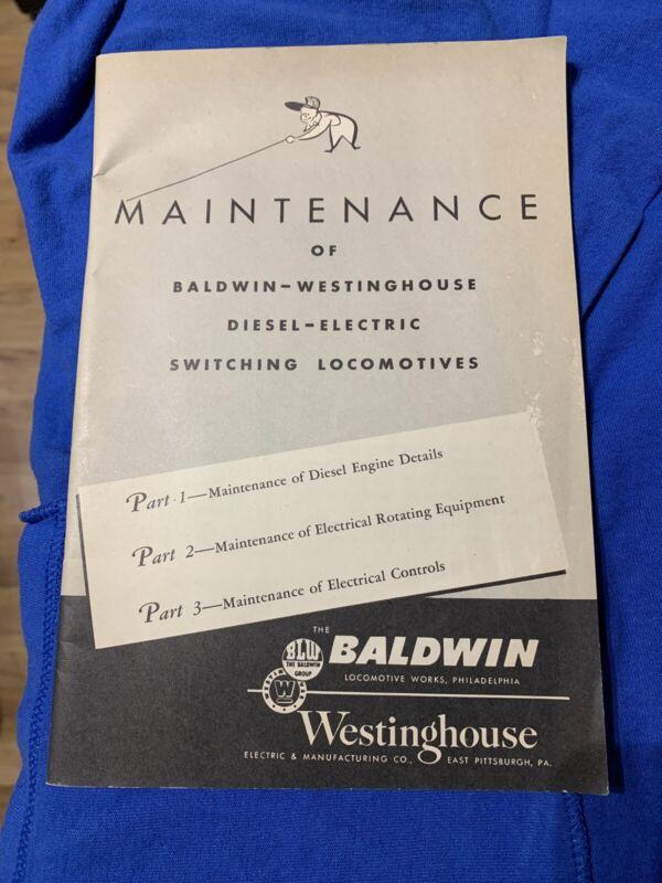VTG Baldwin Westinghouse Diesel Electric Switching Locomotive Maintenance Manual