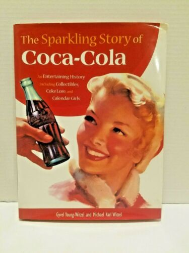 Coca Cola Book The Sparkling Story Of Coca Cola