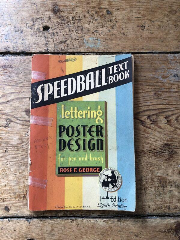 Vintage Speedball Textbook Lettering Poster Design For Pen & Brush 14th Ed. 1941