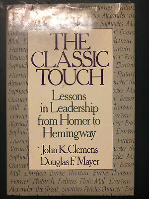 The Classic Touch. Lessons In leadership From Homer To