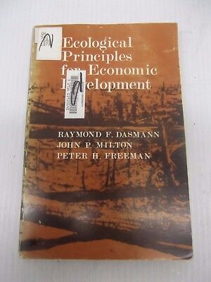 Ecological Principles For Economic Development By Raymond F Dasmann Ex Library