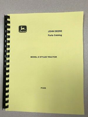 John Deere D Styled Tractor Parts Manual - Free Shipping