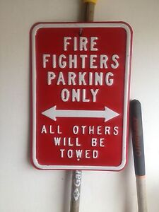 Firefighter sign