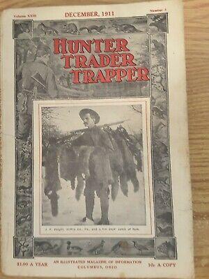DECEMBER, 1911 HUNTER, TRADER, TRAPPER (GREAT ARTICLES & ADVERTISING)