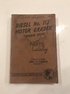 Caterpillar Tractor Co. Diesel No. 112 Motor Grader Tandem Drive Parts Catalog