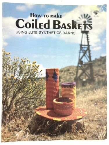 How to Make Coiled Baskets Using Jute Synthetics Yarns Basketry George Smith