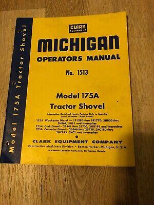 Clark Equipment Michigan No. 1513 Model 175a Tractor Shovel Manual
