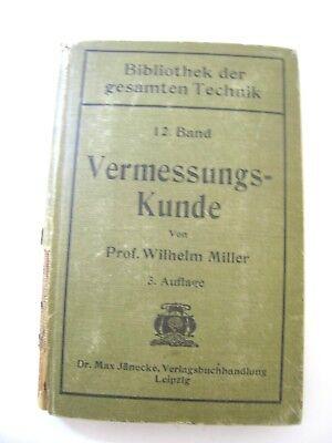 MILLER - Band 12 - Vermessungskunde - 3.Auflage 1919 - Taschenbuch Schule Praxis