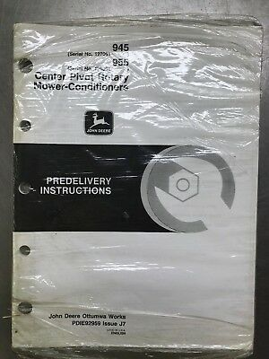 John Deere 945 955 Center Pivot Rotary Mower Conditioner Predelivery Instruct
