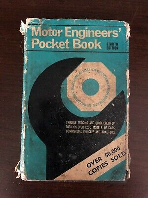 MOTOR ENGINEERS' POCKET BOOK - GEORGE NEWNES - 1967 - H/B D/W - £3.25 UK POST (Engineers Pocket Book)