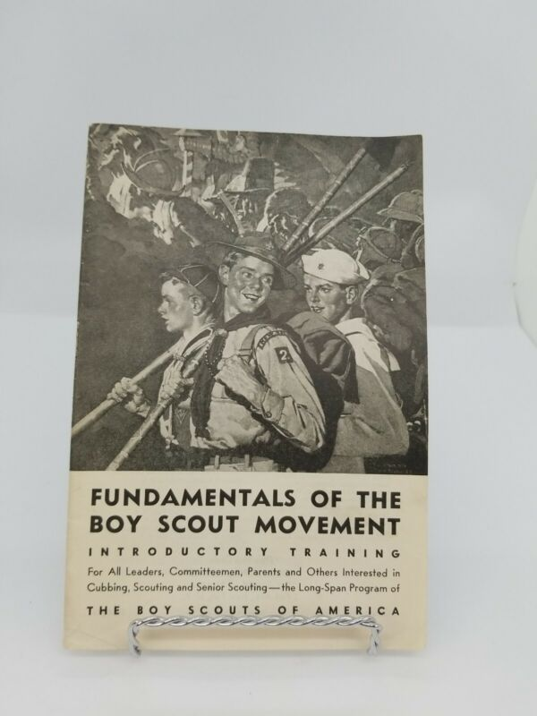 Fundamentals of the Boy Scout Movement Boy Scout Service Library Booklet