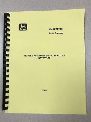 John Deere Unstyled B Br Bo Tractor Parts Manual - Free Shipping