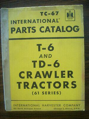 Ih Farmall International T6 Td6 61 Series Crawler Parts Manual