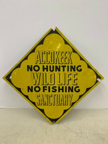 Vintage Accokeek Maryland Wildlife Sanctuary No Hunting No Fishing Sign Original