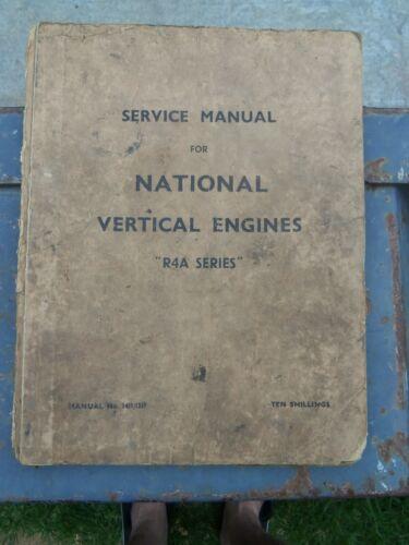 NATIONAL VERTICAL ENGINES R4A SERIES ENGINES WORKSHOP MANUAL