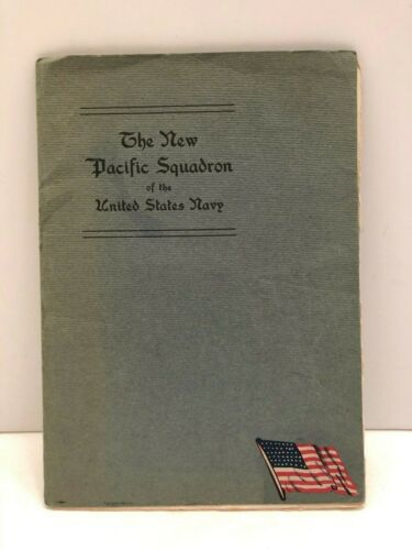 The New Pacific Squadron of the U.S. Navy Ship Photograph Booklet 1906