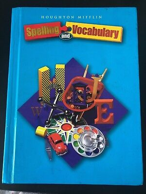 Houghton Mifflin SPELLING AND VOCABULARY Student Textbook GRADE 4 - 4th Grade