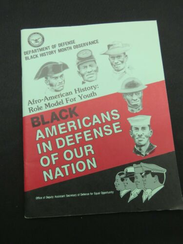 Black Americans In Defense Of Our Nation - Dept.Of Defense, 1981 1st Edition