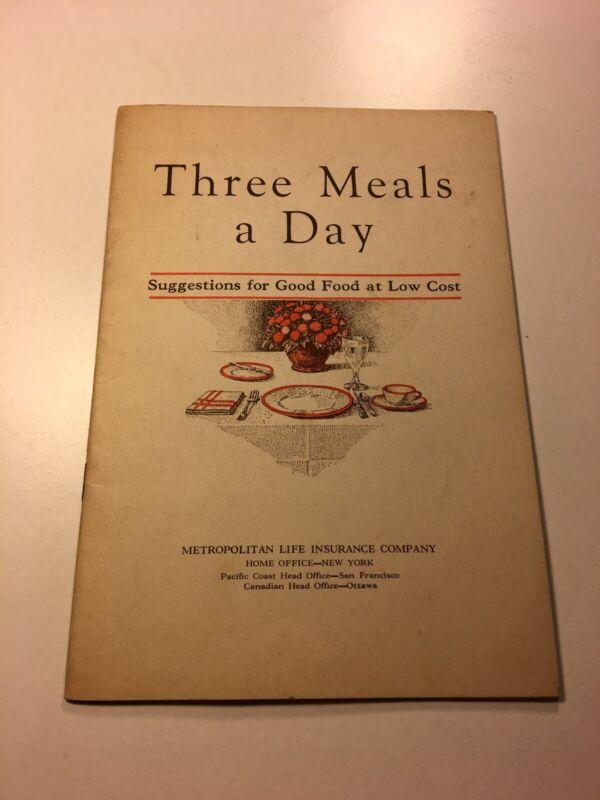 THREE MEALS A DAY - METROPOLITAN LIFE INSURANCE COMPANY - 1930