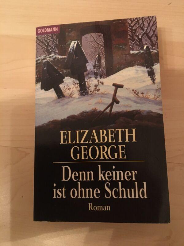 Roman Denn keiner ist ohne Schuld von Elizabeth George (Taschenbuch 666 Seiten)