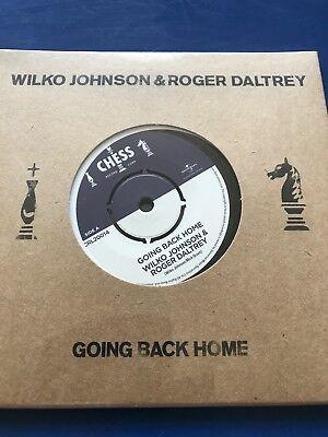 """WILKO JOHNSON DR FEELGOOD & ROGER DALTREY THE WHO 7"""" VINYL GOING BACK HOME / ICE"""