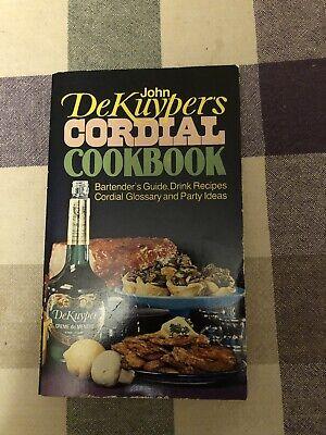 Liqueur Drink Recipes - John DeKuyper's Cordial Cookbook Bartender's Guide, Drink Recipes VINTAGE 1965