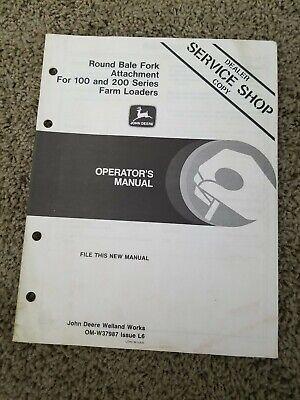 John Deere Round Bale Fork Attachment For 100 200 Farm Loader Operators Manual