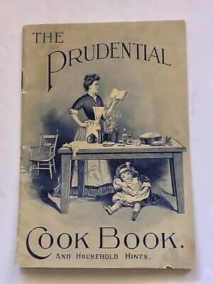 Antique c1900 Cook Book and Household Hints The Prudential