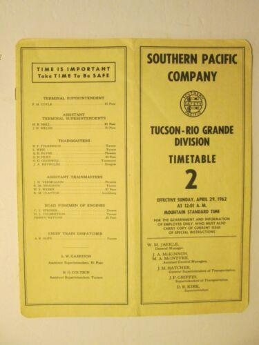 Southern Pacific Time Table No. 2 Apr. 29, 1962 Tucson-Rio Grande Division