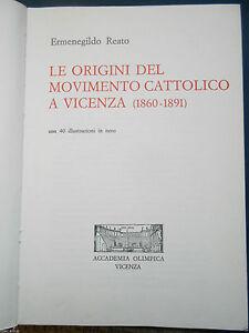 Locali-Ermenegildo-Reato-Origini-del-movimento-cattolico-a-Vicenza-1860-1891