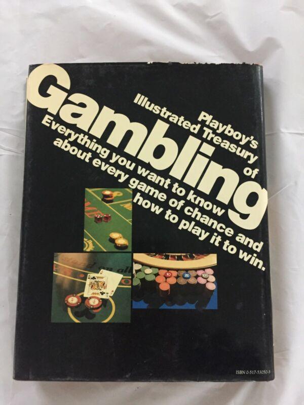 Playboy's Illustrated Treasury Of Gambling by David Carroll and Darwin Ortiz