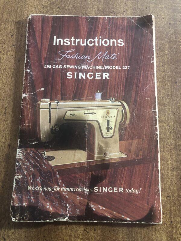1968 Singer Model 237 Fashion Mate Zig-Zag Sewing Machine Instruction Manual