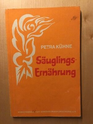 Säuglings-Ernährung Petra Kühne 1985