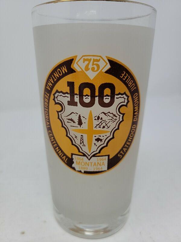 1964 Montana Territorial Centennial Statehood Diamond Jubilee Drinking Glass