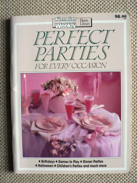Perfect Parties for Every Occasion (Paperback, 1990)