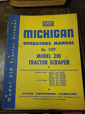 Clark Michigan Model 210 Tractor Scraper Operators Manual No.2019