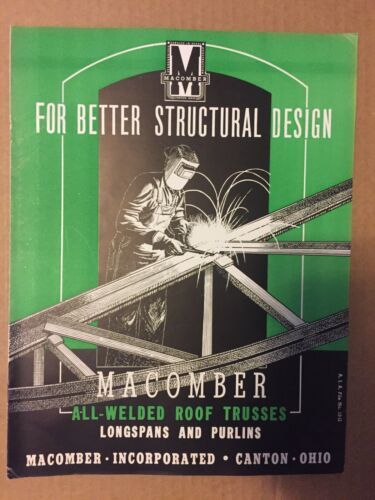 MACOMBER STEEL All-Welded Roof Trusses Longspans & Purlins Catalog Literature
