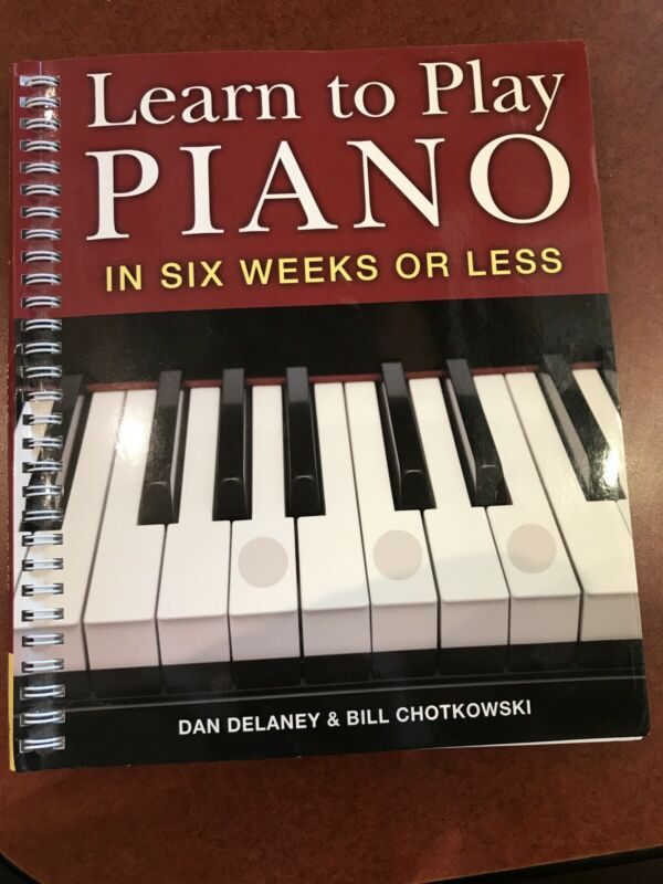 Piano Method Book — Learn to Play Piano in Six Weeks or Less