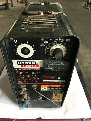 Lincoln Ln-25 Wire Feeder Mig Flux Core With Mig Gun