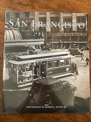 San Francisco ~ 2002 Calender ~ Photo's of the '30s ~ by George Waters Jr.