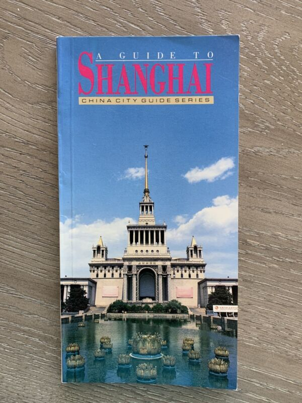 Vintage Shanghai China,Travel Guide Book, 1986, Full Color, Tourist Info, Maps