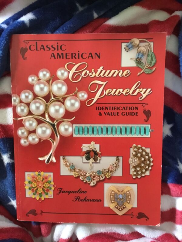 Classic American Costume Jewelry Identification & Value Guide