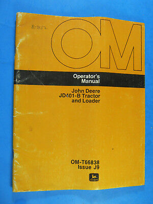 John Deere Jd401-b Tractor Operators Manual