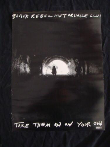"BLACK REBEL MOTORCYCLE CLUB Album poster TAKE THEM ON YOUR OWN original 18x24"""