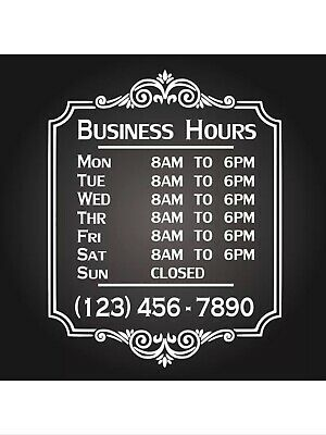 Custom Business Store Hours Sign Vinyl Decal Sticker 12x18 Window Door Glass Ext