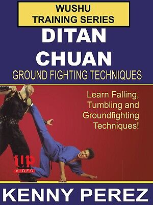 Wushu Training Ditan Chuan groundfighting DVD Kenny Perez Northern Style Kung Fu