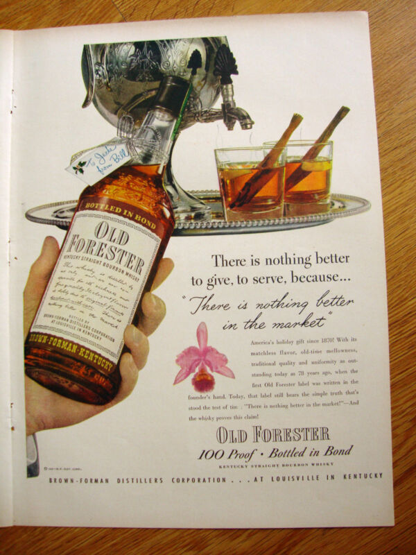 1948 Old Forester Whiskey Ad There is Nothing Better to Give Serve